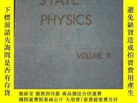 二手書博民逛書店SOLID罕見STATE PHYSICS 8 固體物理學第八卷(