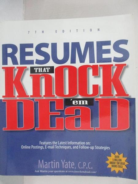 【書寶二手書T5/原文書_KH8】Resumes That Knock 'em Dead_Yate, Martin