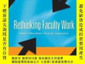 二手書博民逛書店Rethinking罕見Faculty WorkY256260 Gappa, Judith M.  Austi