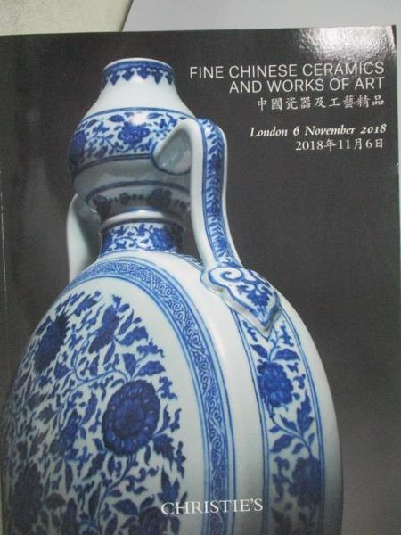 【書寶二手書T1/收藏_YBU】Christie s_Fine Chinese Ceramics and…2018/11/6