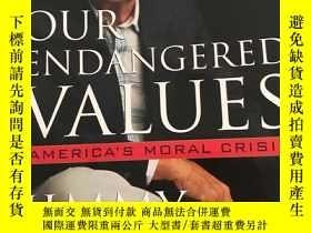 二手書博民逛書店Our罕見Endangered ValuesY277553 不祥