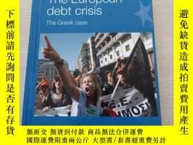 二手書博民逛書店The罕見European Debt Crisis: The G