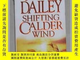 二手書博民逛書店英文原版罕見Shifting Calder Wind by Ja