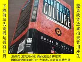 二手書博民逛書店英文原版罕見THE CORPORATE CULTURE SURVIVAL GUIDE 企業文化生存指南Y128