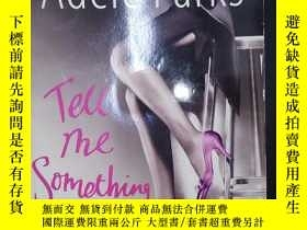 二手書博民逛書店Tell罕見Me Something(詳見圖)Y6583 Adele Parks Headline 出版20