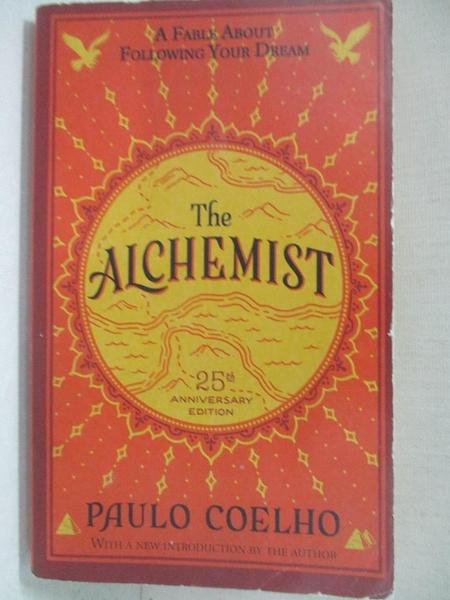 【書寶二手書T1/原文小說_CG3】The Alchemist:A Fable About Following Your Dream_Paulo Coelho