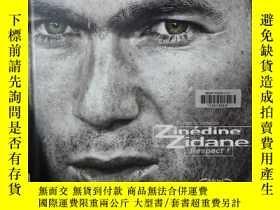 二手書博民逛書店Zinédine罕見Zidane respect 法文原版)Y12800 n a n a ISBN:97827