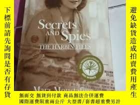 二手書博民逛書店Secrets罕見AND Spies THE HARBIN FILFSY308086 Mara Mousta