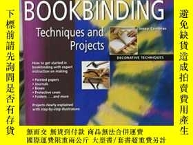 二手書博民逛書店Bookbinding罕見Techniques And Projects-裝訂技術與工程Y436638 Jos