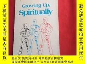 二手書博民逛書店Growing罕見up spirituaIIyY179070 Growing up spirituaIIy G