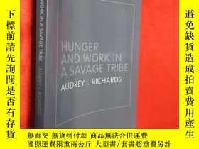 二手書博民逛書店Hunger罕見and Work in a Savage Tri