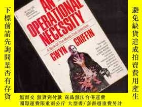 二手書博民逛書店AN罕見OPERATIONAL NECESSITY【444】Y1