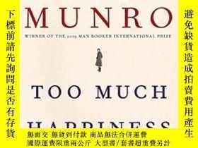 二手書博民逛書店Too罕見Much HappinessY362136 Alice Munro Alfred A. Knopf,