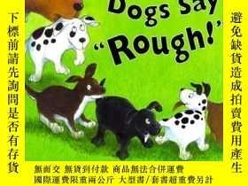 """二手書博民逛書店Little罕見Dogs Say Rough! -小狗說""""粗暴!""""Y346464 Rick Walton P"""