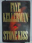【書寶二手書T6/原文小說_XFA】Stine Kiss_Faye Kellerman