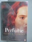 【書寶二手書T3/原文小說_NOM】Perfume_Suskind, Patrick, 徐四金 (Süskind, Pa