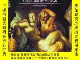 二手書博民逛書店Joachim罕見Wtewael: Mars And Venus Surprised By Vulcan (get
