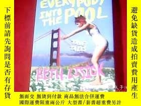 二手書博民逛書店EVERYBODY罕見INTO THE POOL TRUE TA