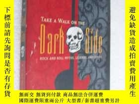 二手書博民逛書店Take罕見a Walk on the Dark Side: R