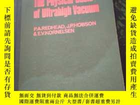 二手書博民逛書店The罕見Physical Basis of Ultrahigh