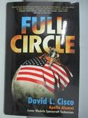 【書寶二手書T1/原文書_AN6】Full Circle: An Incredible Journey of a Lunar..