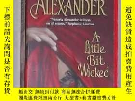 二手書博民逛書店原版罕見A Little Bit Wicked by Victo
