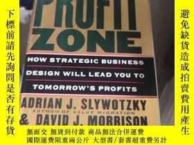 二手書博民逛書店英文原版罕見The Profit Zone: How Strategic Business Design Will