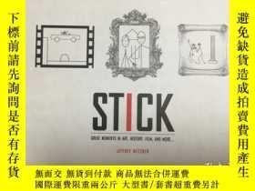 二手書博民逛書店Stick:罕見great moments in art, history, film, and more...奇