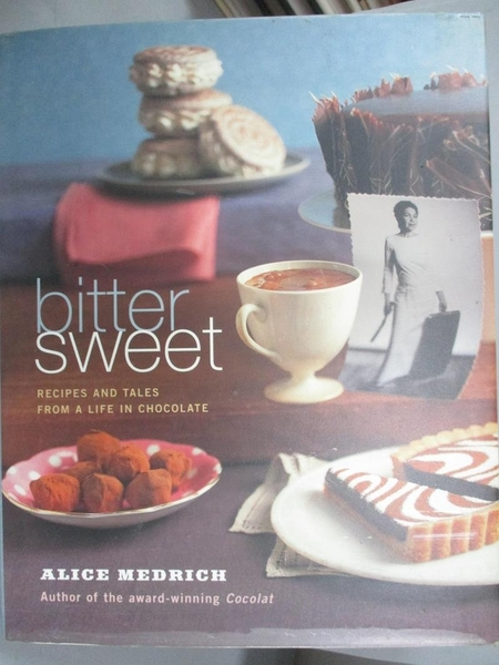 【書寶二手書T1/餐飲_XFX】Bittersweet: Recipes and Tales from…