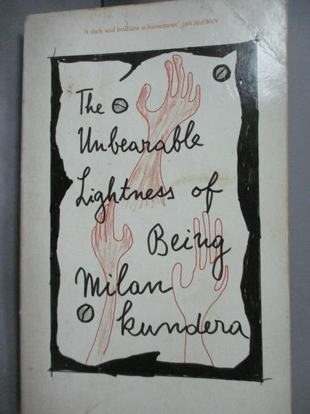 【書寶二手書T5/原文小說_LEB】Undearable Lightness of Being_Kundera, Mil