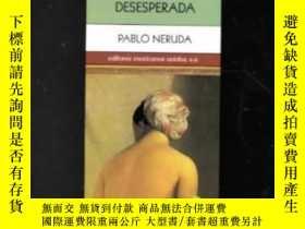 二手書博民逛書店20罕見Poemas De Amor Y Una Cancion Deseperada   20 Poems De