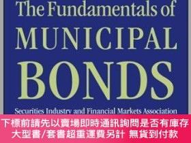 二手書博民逛書店預訂The罕見Fundamentals Of Municipal Bonds, Sixth EditionY4