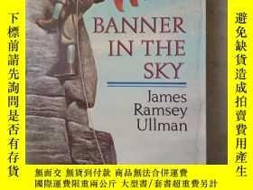 二手書博民逛書店Banner罕見in the Sky(英文原版)Y7353 James Ramsey Ullman(詹姆斯·拉