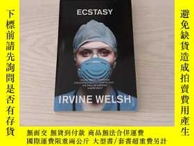 二手書博民逛書店ecstasy罕見irvine welshY20850 irvine welsh Vintage 出版199