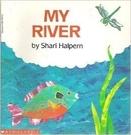 MY RIVER /英文繪本《主題:科學...