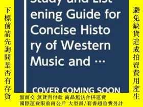 二手書博民逛書店Study罕見And Listening Guide For Concise History Of Western