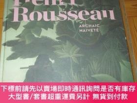 二手書博民逛書店Henri罕見Rousseau: Archaic Candour (大12開,精裝)Y255351 Gabri