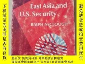 二手書博民逛書店EAST罕見ASIA AND U.S. SECURITY 東亞與