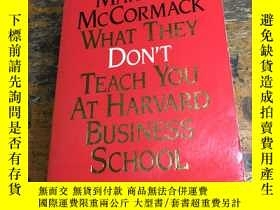 二手書博民逛書店WHAT罕見THEY DON'T TEACH YOU AT HA