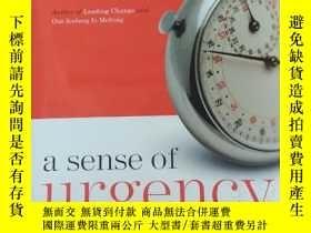 二手書博民逛書店a罕見sense of urgency(精裝本)Y176563