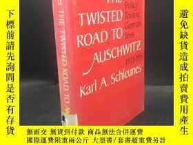 二手書博民逛書店The罕見Twisted Road to Auschwitz: