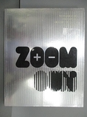 【書寶二手書T8/設計_FE9】Zoom in Zoom Out