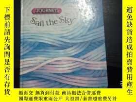 二手書博民逛書店journeys罕見sail the sky(英文原版,作者簽名