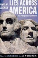 二手書博民逛書店《Lies Across America: What Our Historic Sites Get Wrong》 R2Y ISBN:1565843444