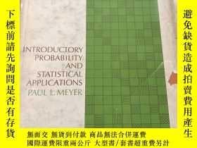 二手書博民逛書店Introductory罕見probability and statistical ApplicationsY