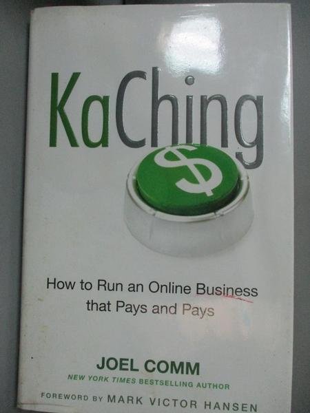 【書寶二手書T9/財經企管_MPW】KaChing: How to Run an Online Business That Pays and Pays_Comm, Joel