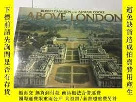 二手書博民逛書店英文原版:英文原版:Above罕見London 倫敦上空 (8開