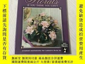 二手書博民逛書店how罕見to arrange florals if you think you cantY20850 lei