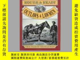 二手書博民逛書店Rough罕見and Ready Outlaws and Lawmen (Rough and Ready Seri