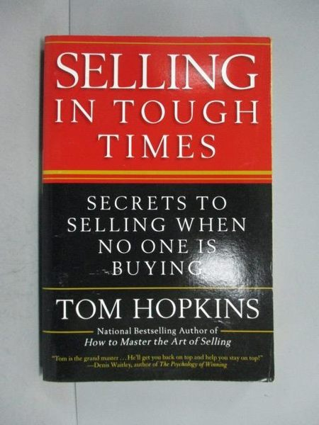 【書寶二手書T3/行銷_HNZ】Selling in Tough Times_Tom Hopkins